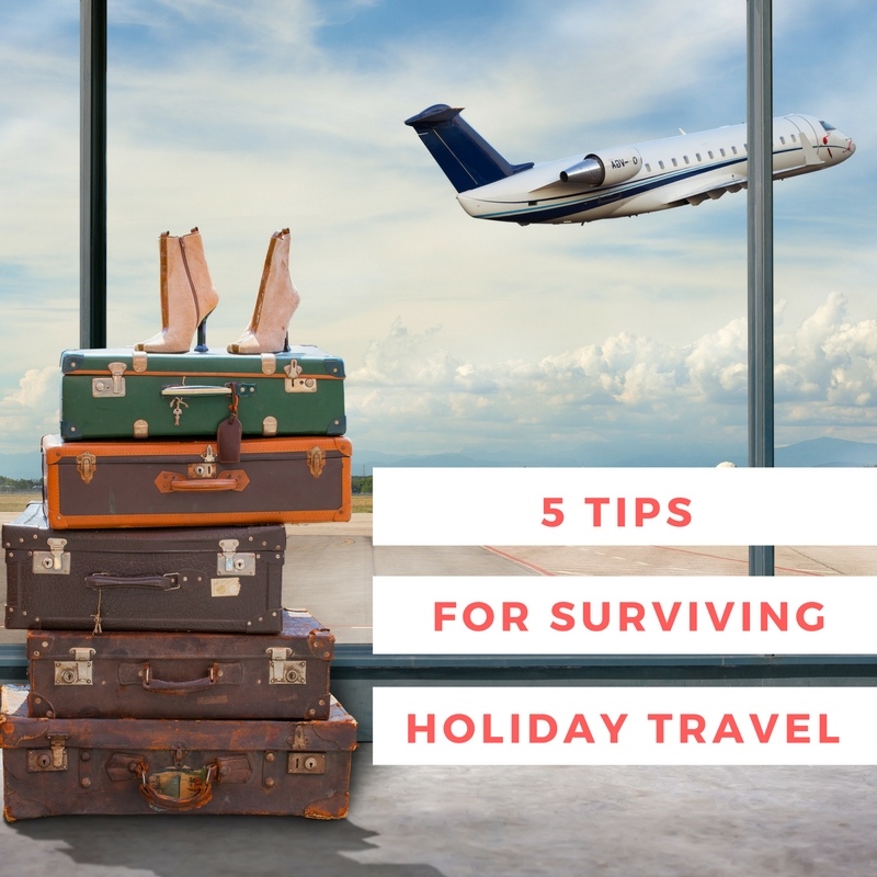 Surviving Holiday Travel